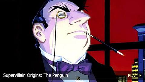 Supervillain Origins: The Penguin