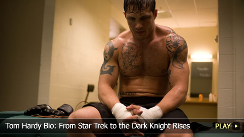 Tom Hardy Bio: From Star Trek to the Dark Knight Rises