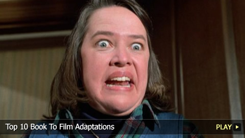 Top 10 Book To Film Adaptations