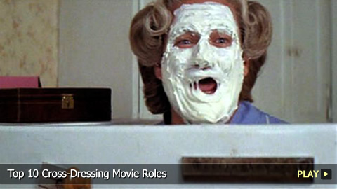 Top 10 Greatest Cross-Dressing Movie Roles