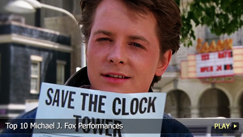 Top 10 Michael J. Fox Performances