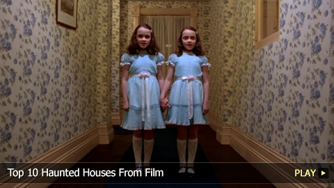 Top 10 Haunted Houses From Film