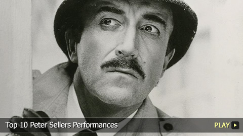 Top 10 Peter Sellers Performances