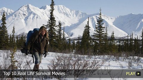 Top 10 Real Life Survival Movies