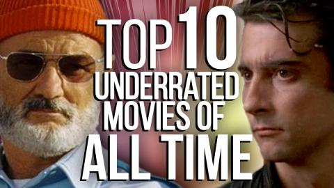 Top 10 Underrated Movies of All Time