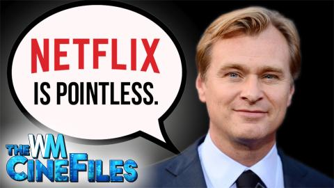 Dunkirk's Christopher Nolan SLAMS Netflix – The CineFiles Ep. 30