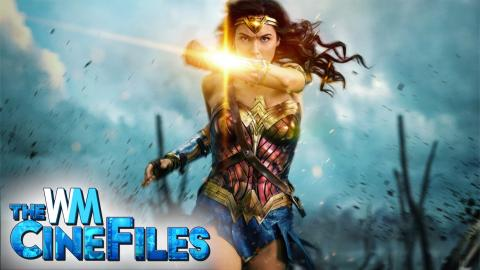 Wonder Woman the BEST DC Movie Since The Dark Knight? – The CineFiles Ep. 23
