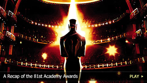The 81st Annual Academy Awards Recap