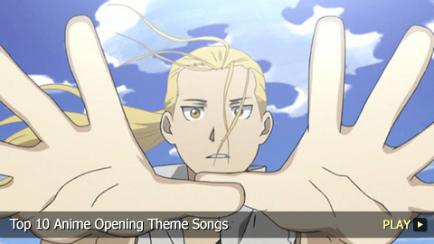 Top 10 Anime Opening Theme Songs