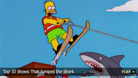 Top 10 Shows That Jumped the Shark