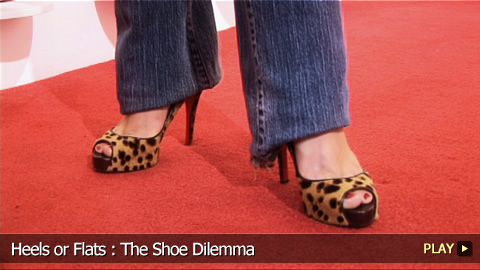 Heels or Flats : The Shoe Dilemma