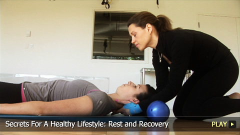 Secrets For A Healthy Lifestyle: Rest and Recovery