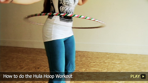 How to do the Hula Hoop Workout
