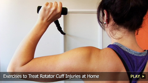 Exercises to Treat Rotator Cuff Injuries at Home
