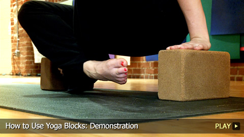 How to Use Yoga Blocks: Demonstration