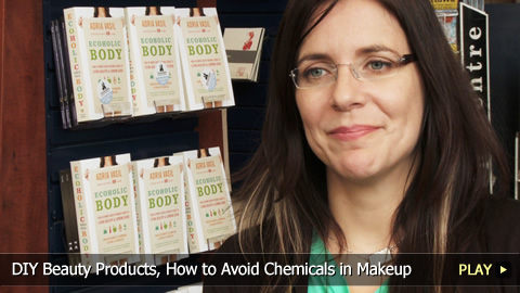 DIY Beauty Products, How to Avoid Chemicals in Makeup