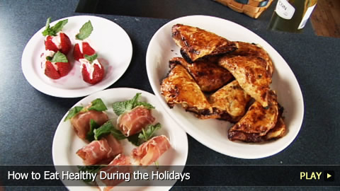 How to Eat Healthy During the Holidays