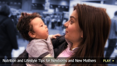 Nutrition and Lifestyle Tips for Newborns and New Mothers