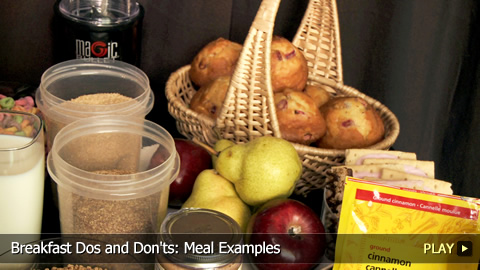 Breakfast Dos and Don'ts: Meal Examples