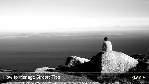 How to Manage Stress: Tips