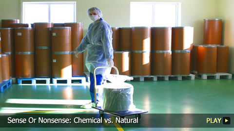 Sense Or Nonsense: Chemical vs. Natural