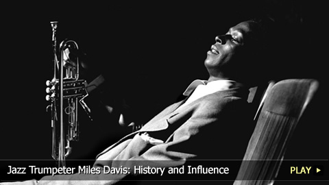 Jazz Trumpeter Miles Davis: History and Influence