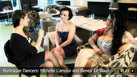 Burlesque Dancers: Michelle L'amour and Renea' Le Roux