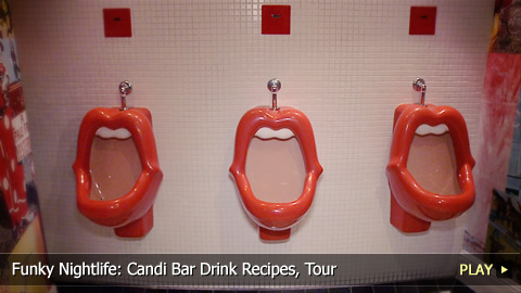 Funky Nightlife: Candi Bar Drink Recipes, Tour