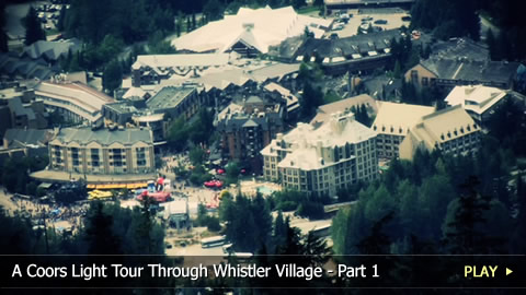 A Coors Light Tour Through Whistler Village - Part 1