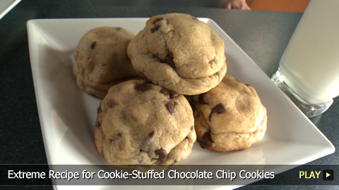 Extreme Recipe for Cookie-Stuffed Chocolate Chip Cookies
