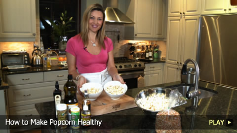 How To Make Popcorn Healthy