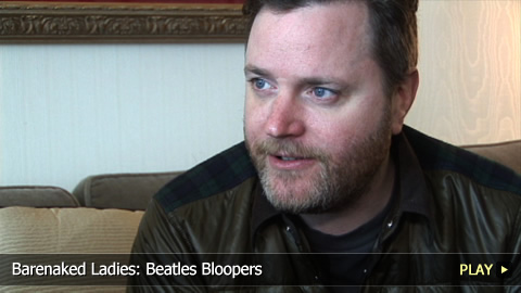 Barenaked Ladies: Beatles Bloopers