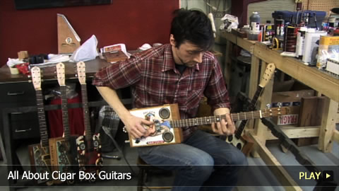 All About Cigar Box Guitars