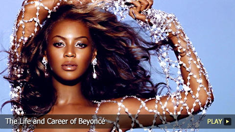 The Life and Career of Beyonce