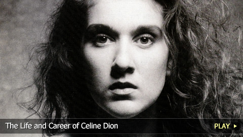 The Life and Career of Celine Dion