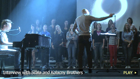 Interview with Scala and Kolacny Brothers