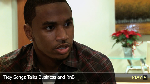 Trey Songz Talks Business and RnB