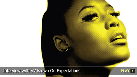Interview With VV Brown On Expectations