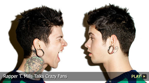 Rapper T. Mills Talks Crazy Fans