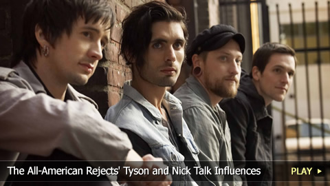 The All-American Rejects' Tyson and Nick Talk Influences