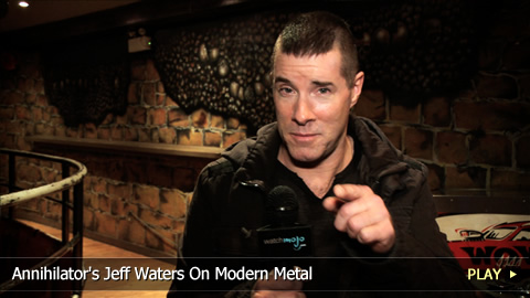 Annihilator's Jeff Waters On Modern Metal