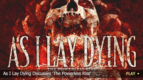 As I Lay Dying Discusses 'The Powerless Rise'