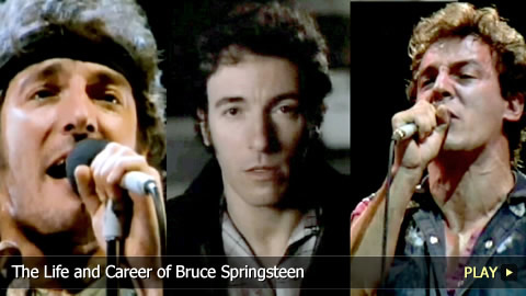 The Life and Career of Bruce Springsteen