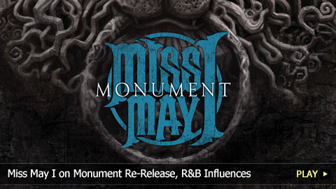 Miss May I on Monument Re-Release, R&B Influences