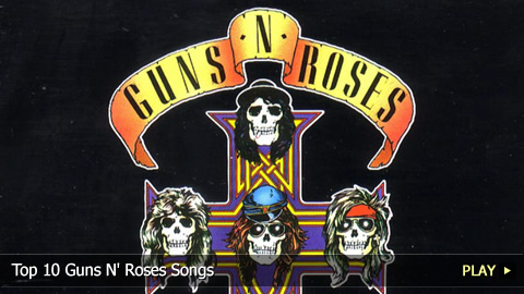 Top 10 Guns N' Roses Songs