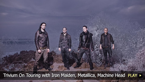 Trivium On Touring with Iron Maiden, Metallica, Machine Head