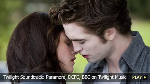 Twilight Soundtrack: Paramore, DCFC, BBC on Twilight Music