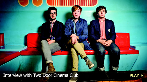 Interview with Two Door Cinema Club
