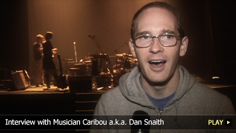 Interview With Musician Caribou a.k.a. Dan Snaith
