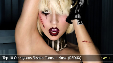 Top 10 Outrageous Fashion Icons in Music (REDUX)